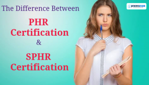 phr or sphr certification, phr or sphr, difference between phr and sphr, what is the difference between phr and sphr, difference between sphr and phr, difference between sphr and phr, Associate Professional in Human Resources (aPHR), Senior Professional Human Resources (SPHR), Professional Human Resources (PHR), Global Professional Human Resources (GPHR), aphr, phr, sphr, gphr, hrci, human resource phr vs sphr, sphr vs phr, sphr exam, sphr certification, phr exam, phr certification